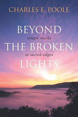 Beyond the Broken Lights