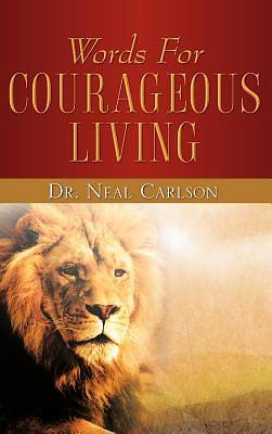 Words for Courageous Living