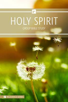 Picture of The Holy Spirit - Relevance Group Bible Study