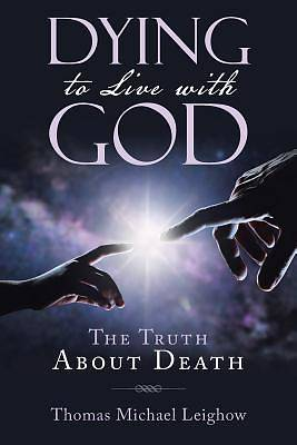 Picture of Dying to Live with God