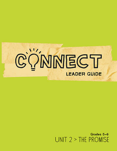 Picture of Connect Grades 5-6 Leader Guide Unit 2 The Promise