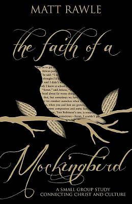 The Faith of a Mockingbird - eBook [ePub]