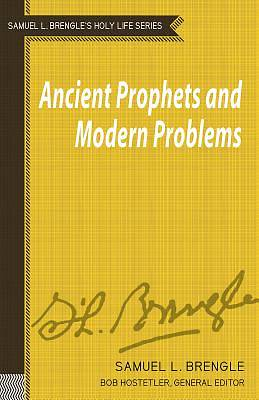 Ancient Prophets and Modern Problems