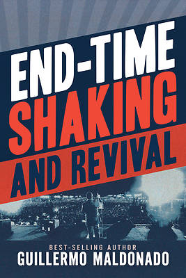 Picture of End-Time Shaking and Revival