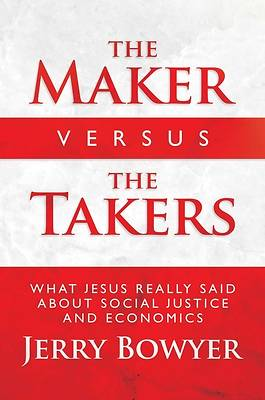 Picture of The Maker Versus the Takers