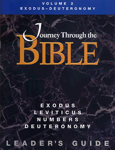 Journey Through the Bible Volume 2: Exodus - Deuteronomy Leaders Guide