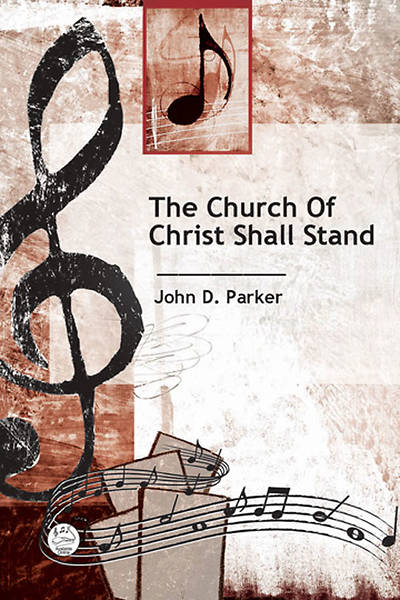 Picture of The Church of Christ Shall Stand Anthem