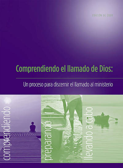 Understanding God's Call (Spanish) Ministry Inquiry Process Edition 2009