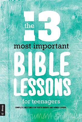 Picture of The 13 Most Important Bible Lessons for Teenagers