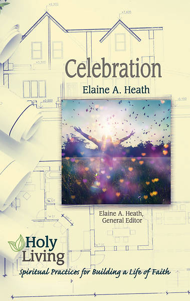 Picture of Holy Living Series: Celebration