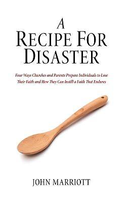 Picture of A Recipe for Disaster