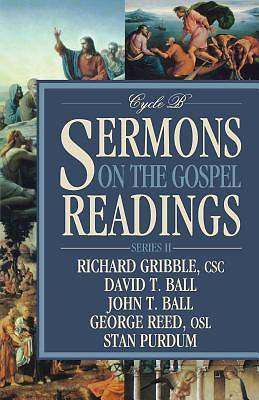 Sermons on the Gospel Readings Series II, Cycle B