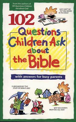 Picture of 102 Questions Children Ask about the Bible