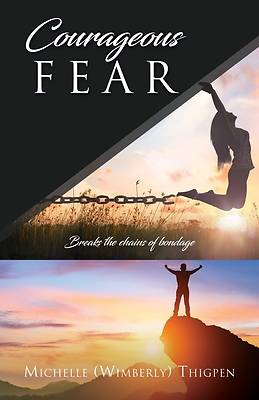 Picture of Courageous Fear