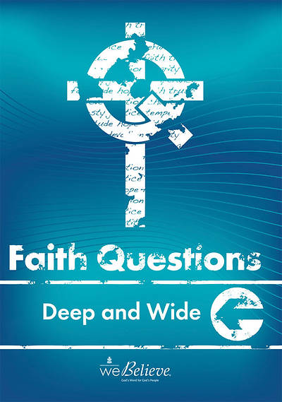 We Believe Faith Questions - Gods Creation