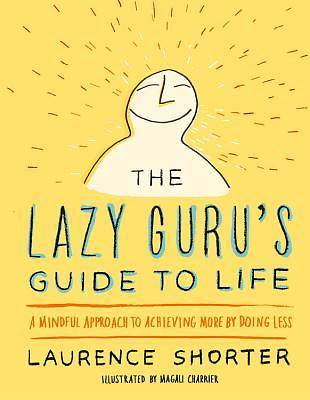 Picture of The Lazy Guru's Guide to Life