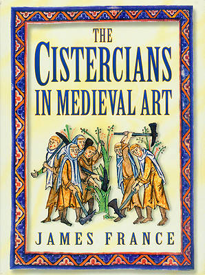 Picture of The Cistercians in Medieval Art