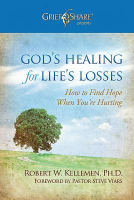 Gods Healing for Lifes Losses