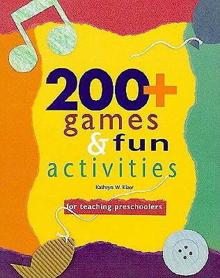 200+ Games and Fun Activities for Teaching Preschoolers