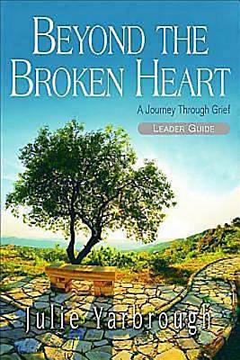 Beyond the Broken Heart: Leader Guide - eBook [ePub]