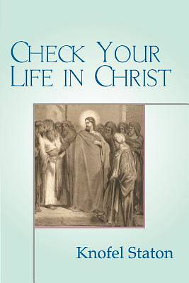 Picture of Check Your Life in Christ