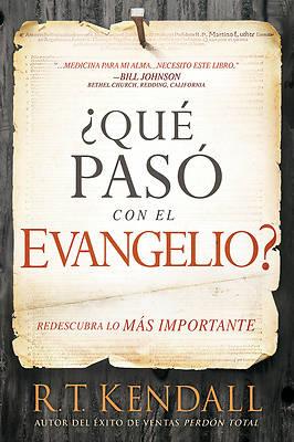 Picture of Que Paso Con El Evangelio? / Whatever Happened to the Gospel?