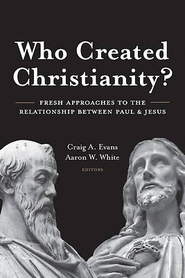 Picture of Who Created Christianity?