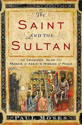The Saint and the Sultan