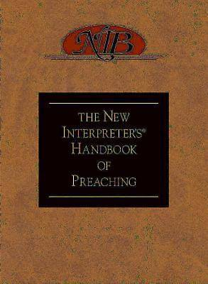The New Interpreters® Handbook of Preaching - eBook [ePub]