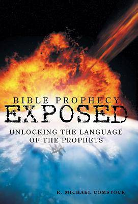 Bible Prophecy Exposed