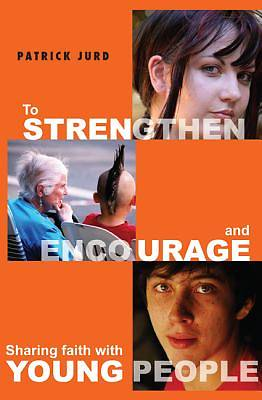 Picture of To Strengthen and Encourage