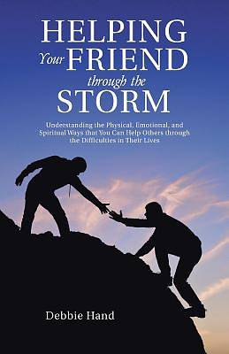 Picture of Helping Your Friend Through the Storm