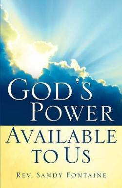 Gods Power Available to Us