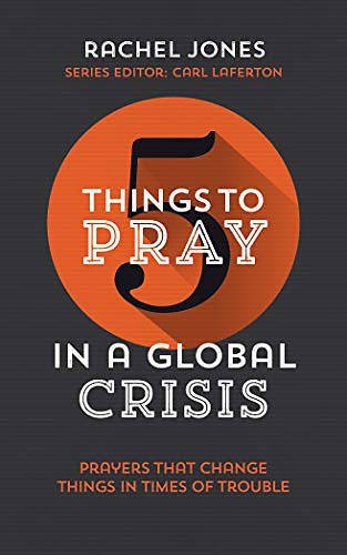 Picture of Five Things to Pray in a Global Crisis