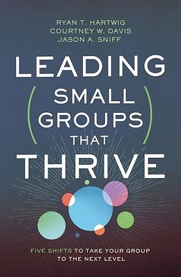 Picture of Leading Small Groups That Thrive