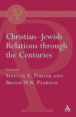 Christian-Jewish Relations Through the Centuries