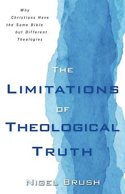 Picture of The Limitations of Theological Truth