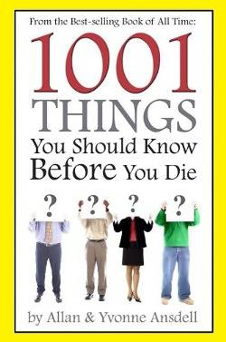Picture of 1001 Things You Should Know Before You Die