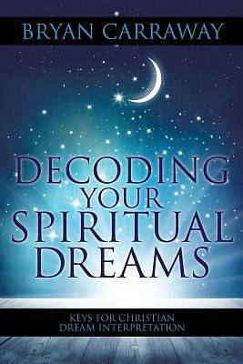 Decoding Your Spiritual Dreams