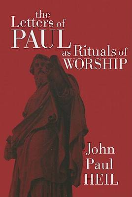 Picture of The Letters of Paul as Rituals of Worship