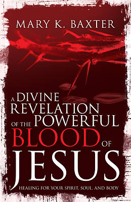 Picture of A Divine Revelation of the Powerful Blood of Jesus