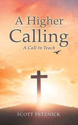 Picture of A Higher Calling