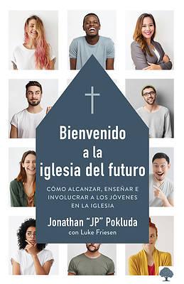 Picture of Bienvenido a la Iglesia del Futuro