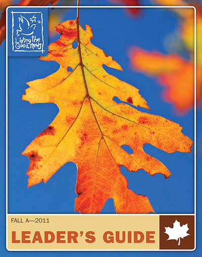 Picture of Living the Good News Fall 2011 Intermediate Leader's Guide (Grades 4,5,6)