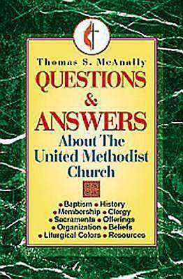 Picture of Questions and Answers About the United Methodist Church