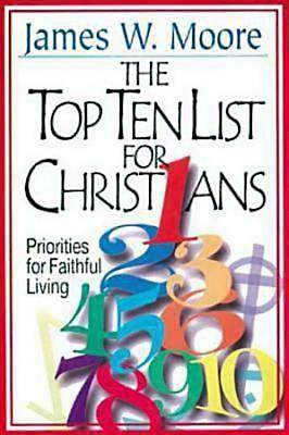 The Top Ten List for Christians with Leaders Guide