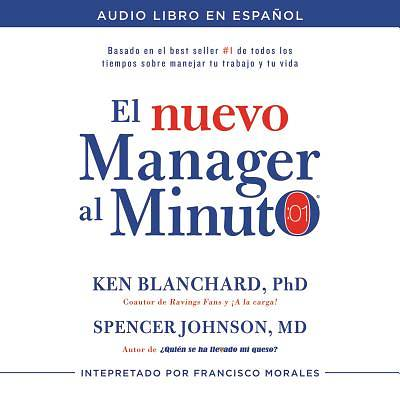 El Nuevo Manager Al Minuto (One Minute Manager - Spanish Edition) Audio Libro CD MP3