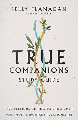 Picture of True Companions Study Guide