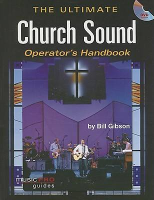The Ultimate Church Sound Operators Handbook with DVD
