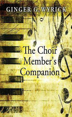 The Choir Members Companion - eBook [ePub]